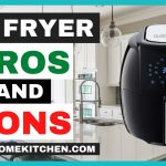 Air Fryer Pros and Cons